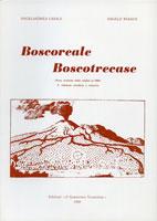 BOSCOREALE BOSCOTRECASE (Note storiche dalle origini al 1906) - 2a edizione riveduta e corretta