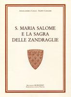 S. MARIA SALOME E LA SAGRA DELLE ZANDRAGLIE