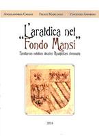 L'ARALDICA NEL FONDO MANSI